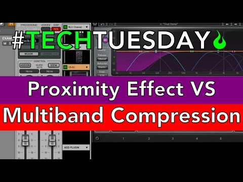 Proximity Effect VS Multiband Compression! - #AscensionTechTuesday - EP051