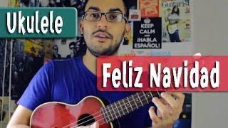 Feliz Navidad - Jose Feliciano - Ukulele Tutorial by Juan Diego Arenas