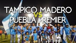 Tampico Madero vs Puebla Premier 3/Oct/15