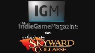 IGM Let's Try- Skyward Collapse