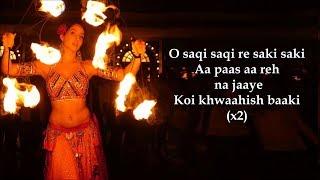 O Saki Saki Lyrics | Batla House | Neha Kakkar, Tulsi Kumar, B Praak | Nora Fatehi, John Abraham |