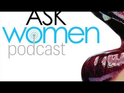 Ep. 301 How To Be Vulnerable AND Still Be Masculine | Ask Women Podcast 2019