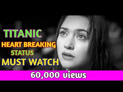 Titanic Whatsapp Status /really Heart Touching/must Watch