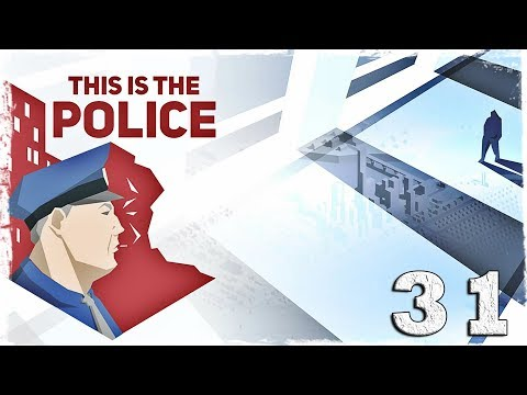 Смотреть прохождение игры This is the Police. #31: Пятница 13-е.