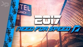 NEED FOR SPEED 2017 ТИЗЕР - NFS 2017 первая информация