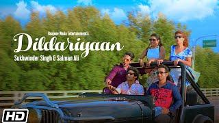 Dildariyaan (Sukhwinder Singh, Salman Ali) Mp3 Song Download