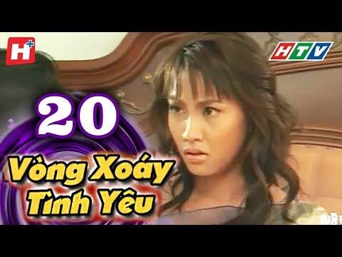Vòng Xoáy Tình Yêu - Tập 20 | Phim Tình Cảm Việt Nam Đặc Sắc Nhất 2016