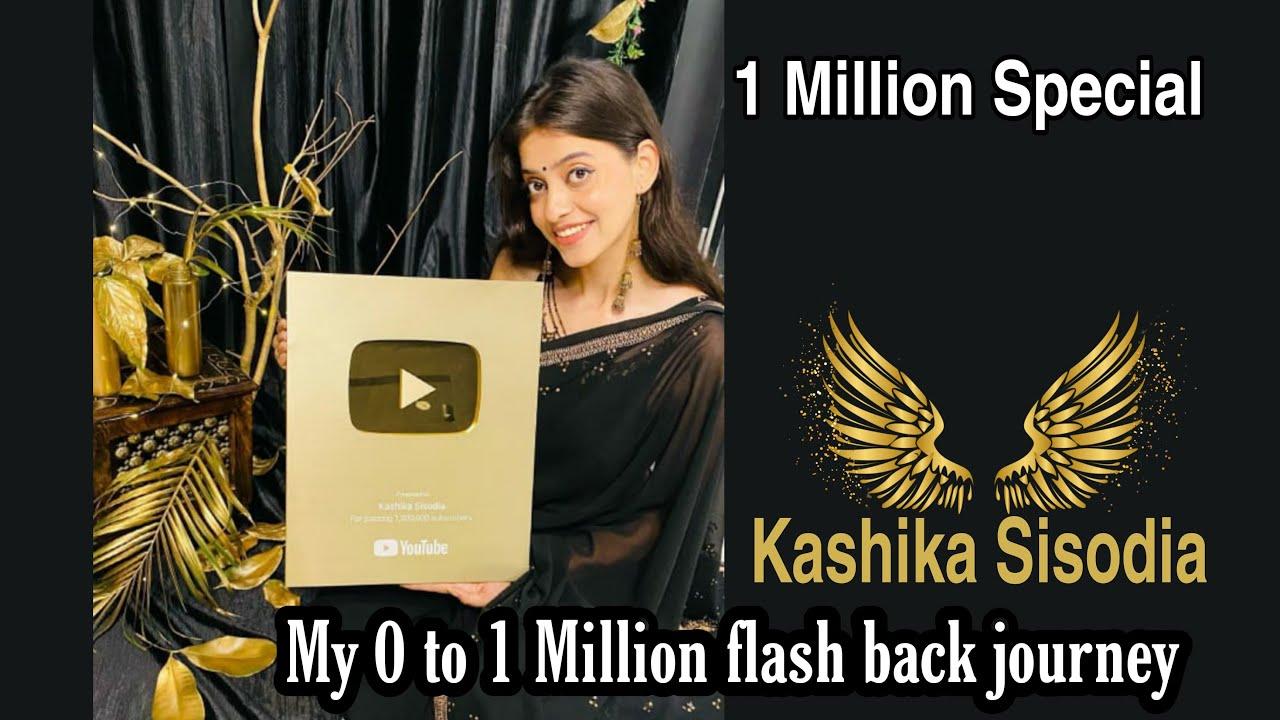 0 to 1 Million Journey| Kashika Sisodia