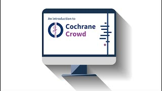 An introduction to Cochrane Crowd