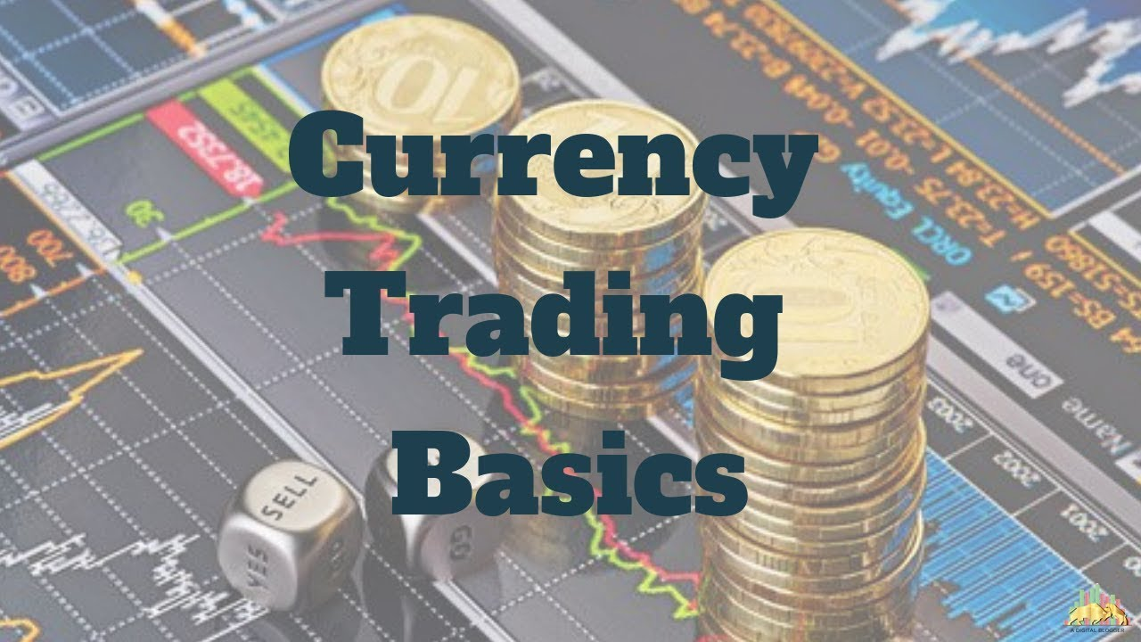 Currency Trading For Beginners You