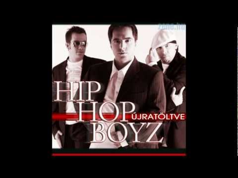 Hip Hop Boyz - A hegyekbe fönn