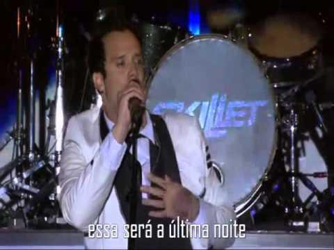 Skillet - The Last Night Ao Vivo + Testemunho ( Legendado )
