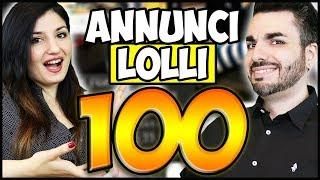 I 99 ANNUNCI PIU'  DIVERTENTI DI SEMPRE! Annunci Lolli 100 SPECIALE