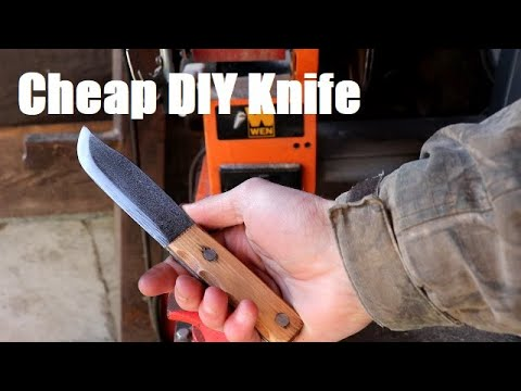 SUPER CHEAP DIY KNIFE PROJECT