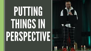 Putting Things In Perspective  |  Tymme Reitz (Sermon begins: 26:30)
