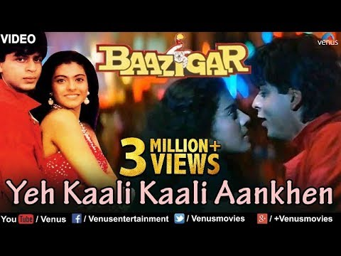 Yeh Kaali Kaali Aankhen Full Video Song | Baazigar | Shahrukh Khan & Kajol | Superhit Hindi Song