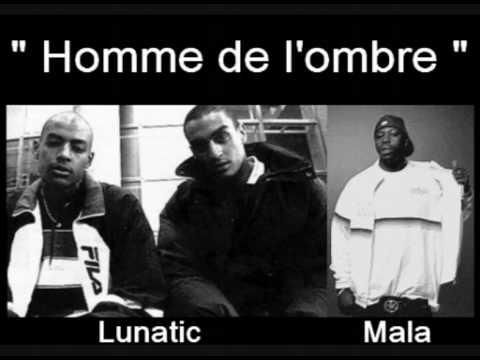 Lunatic feat. Mala  Homme de l'ombre
