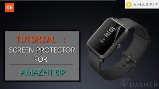 Tutorial: Screen protector for Xiaomi Amazfit BIP