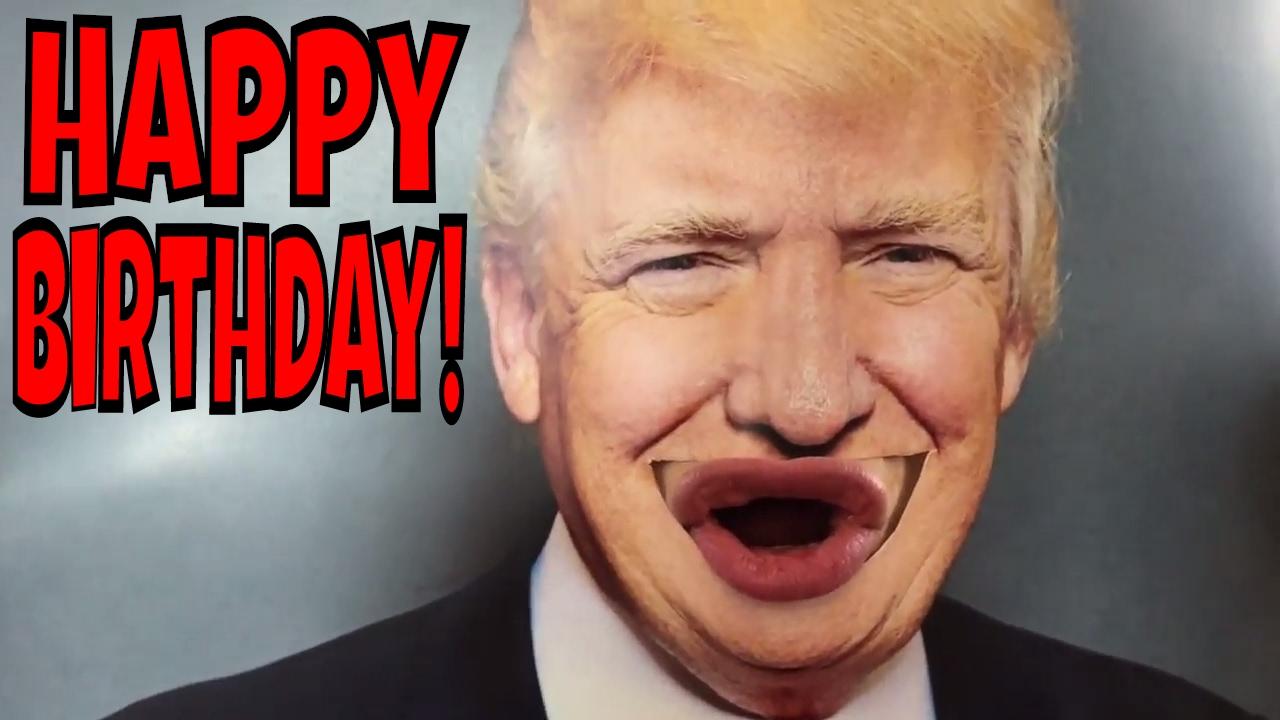 Happy Birthday Trump