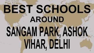 Best Schools around Sangam Park, Ashok Vihar, Delhi   CBSE, Govt, Private | Vidhya Clinic