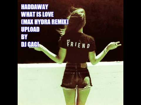 Haddaway - What Is Love (Max Hydra Remix)