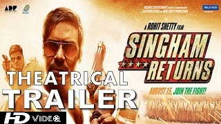 Singham Returns Official Theatrical Trailer | Ajay Devgn & Kareena Kapoor