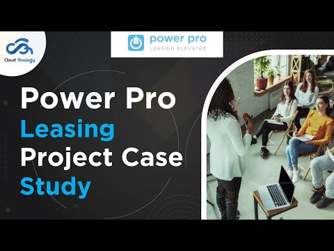 Power Pro Leasing-Project Case Study | Cloud Analogy