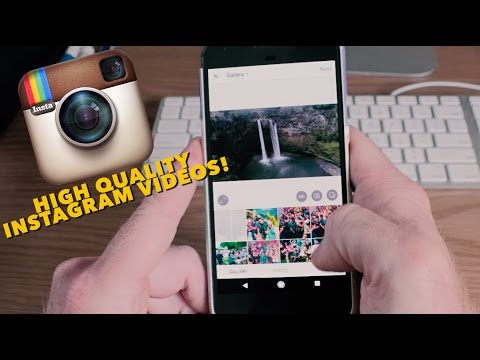 How To Upload High Quality Video For Instagram!