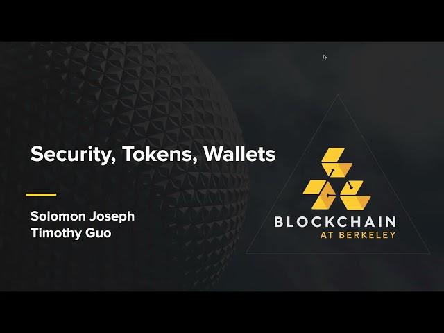 Blockchain Development Lecture 5: Security, Tokens, Wallets