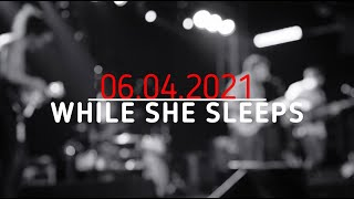 WHILE SHE SLEEPS| OFF STAGE INTERVIEW | CHICKS ROCK MEDIA