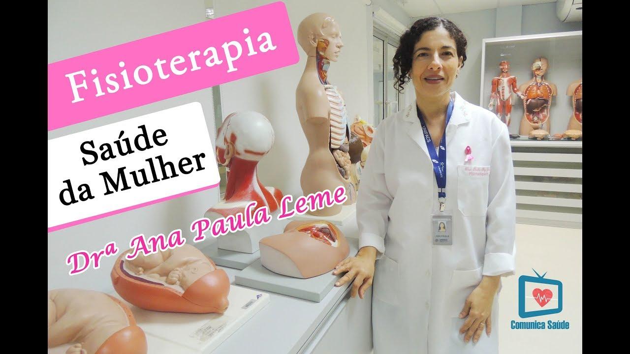 Ana Paula Leme fisioterapia na saúde da mulher com drª ana paula leme (tv comunica saúde)