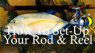 how to set up your rod reel to catch fish
