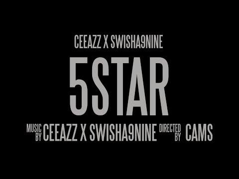 Swisha9nine x Ceeazz - 5Star (Dir. By julio_cambara)