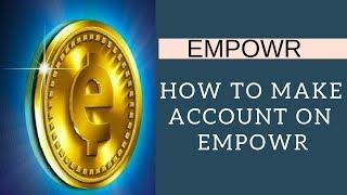 كيفية إنشاء empowr حساب l كيفية الاشتراك على empowr