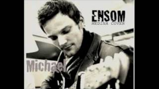 "MEDINA, "" ENSOM "" ACOUSTIC COVER by Michael William"