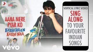Aana Mere Pyar Ko - Kabhi Haan Kabhi Naa Official Bollywood Lyrics Kumar Sanu Alka Yagnik