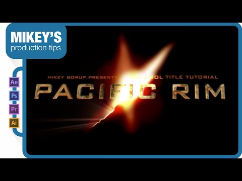 Pacific Rim Titles: After Effects Tutorial