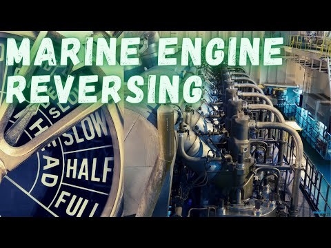 Reversing of Marine Diesel Engine