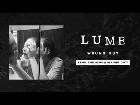 "Lume ""Wrung Out"" Mp3"