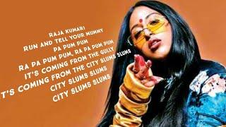 City slums slums (lyrics) - Raja Kumari