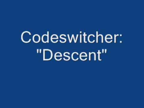 Codeswitcher- Descent mp3