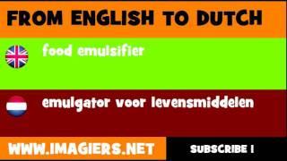 NEDERLANDS = ENGELS = emulgator voor levensmiddelen