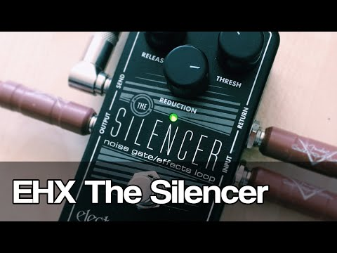 Electro-Harmonix The Silencer   noise gate and effects loop