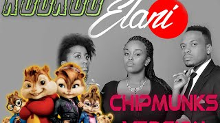 Elani Kookoo Chipmunks Version