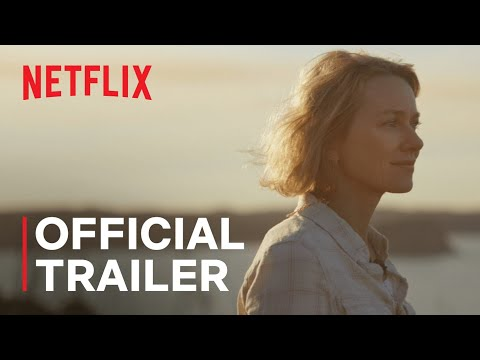 Penguin Bloom starring Naomi Watts and Andrew Lincoln   Official Trailer   Netflix