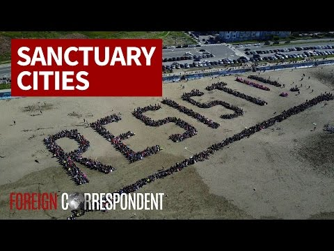The Sanctuary Cities Protecting Illegal Immigrants | Foreign Correspondent