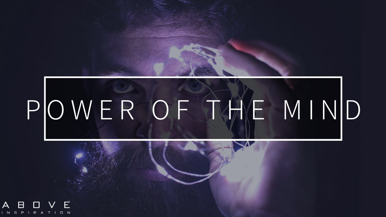 POWER OF THE MIND | The Battle For Your Mind- Inspirational & Motivational Video