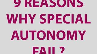 9 Reason Why Special Outonomy Fail