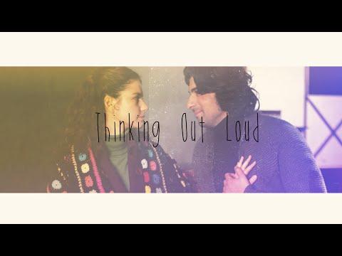 Thinking Out Loud - Ed Sheeran // Fatmagul & Kerim