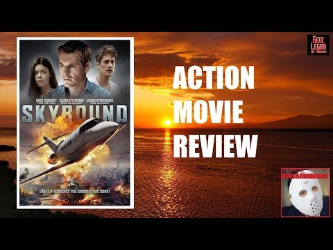 SKYBOUND ( 2017 Rick Cosnett ) Disaster Action Movie Review